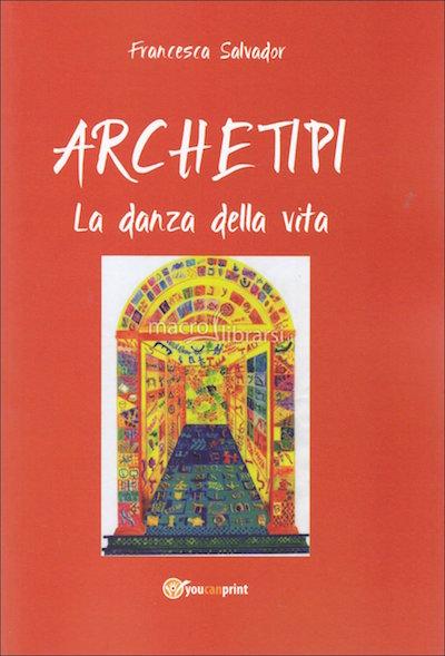 archetipi-la-danza-della-vita-libro-72529